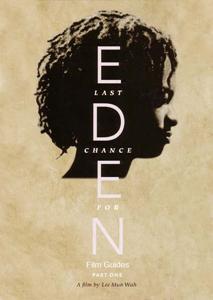 last chance for eden